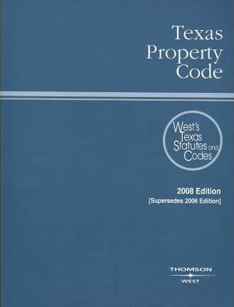 Texas Property Code 2008
