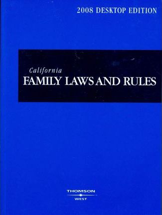 California Family Laws & Rules 2008