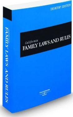 California Family Laws and Rules 2009