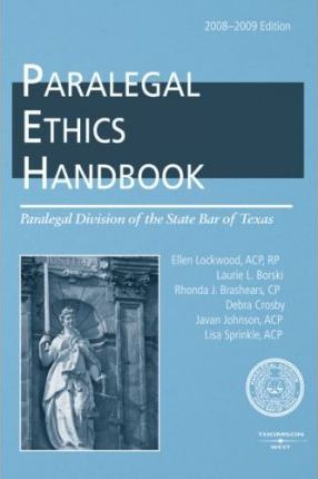 The Paralegal Ethics Handbook