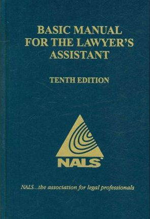 Basic Manual for the Lawyer's Assistant