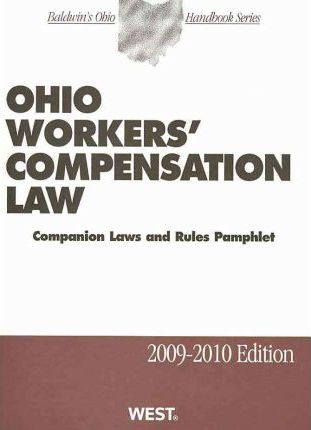 Ohio Workers' Compensation Law 2009-2010