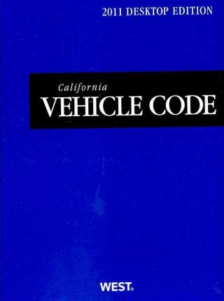 California Vehicle Code 2011