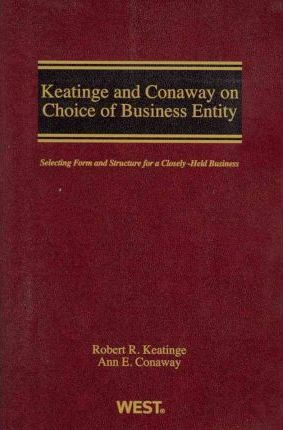 Keatinge and Conaway on Choice of Business Entity
