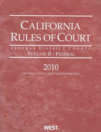 California Rules of Court 2010