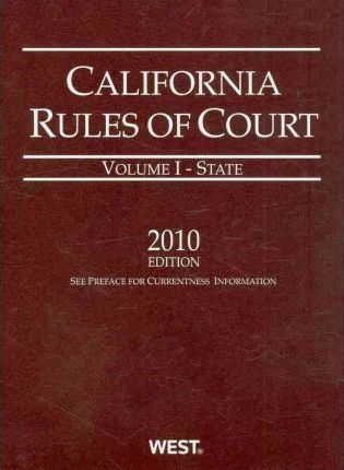 California Rules of Court State 2010