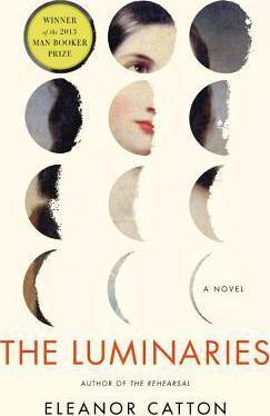 The Luminaries (Man Booker Prize winner 2013) Cover Image