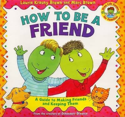 How to Be a Friend