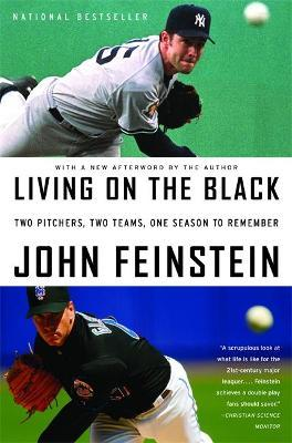 Astrosadventuresbookclub.com Living On The Black : Two Pitchers, Two Teams, One Season to Remember Image