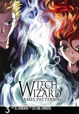 Witch and Wizard: The Manga, Vol. 3