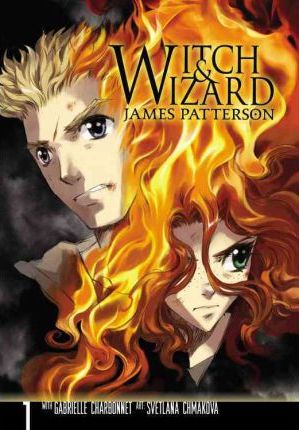 Witch and Wizard: The Manga, Vol. 1