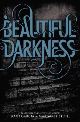 Beautiful Creatures 02. Beautiful Darkness