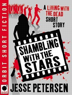 Shambling with the Stars  A Living with the Dead Short Story