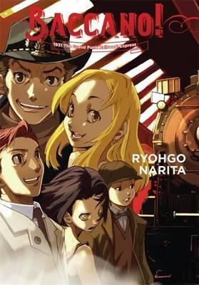 Baccano!, Vol. 3 (light novel) : 1931 The Grand Punk Railroad: Express