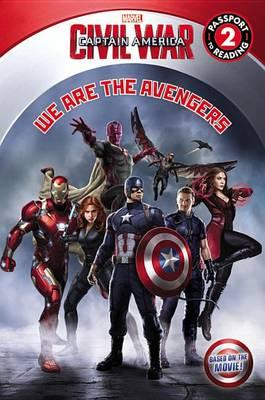 Marvel's Captain America: Civil War: We Are the Avengers