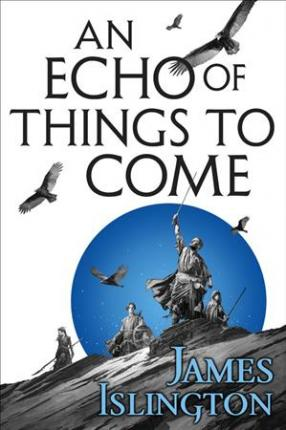 An Echo of Things to Come
