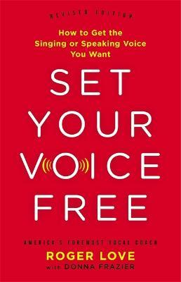 Set Your Voice Free (Expanded Edition)