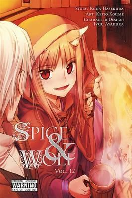Spice and Wolf, Vol. 12 (manga) Cover Image