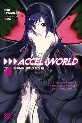 Accel World: Kuroyukihime's Return Vol. 1