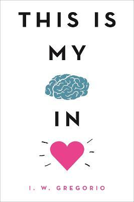 This Is My Brain in Love