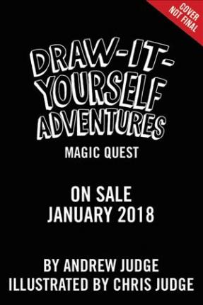 Draw it yourself adventures magic quest andrew judge 9780316464253 draw it yourself adventures magic quest solutioingenieria Choice Image