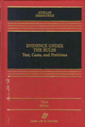 Evidence Under the Rules
