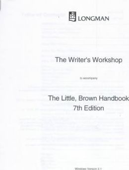 The Writer's Workshop to Accompany the Little, Brown Handbook