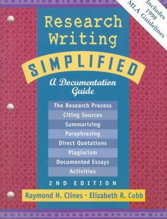 Research Writing Simplified, A Document Guide , With MLA Update
