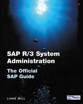 SAP R/3 System Administration: The Official Guide