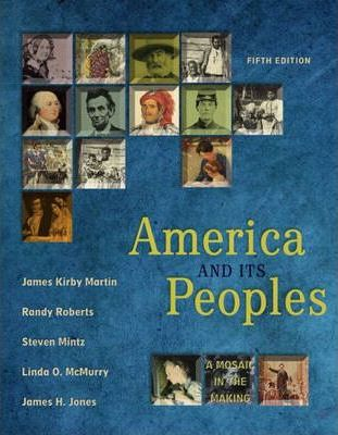 America and Its Peoples  A Mosaic in the Making, Single Volume Edition