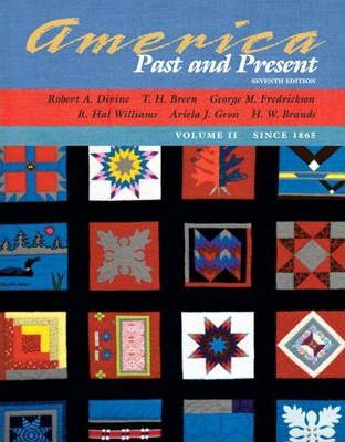 America Past and Present, Volume II (since 1865), Primary Source Edition