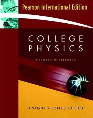 College Physics : Randall D  Knight : 9780321491381