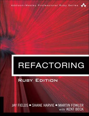 Refactoring: Ruby Edition