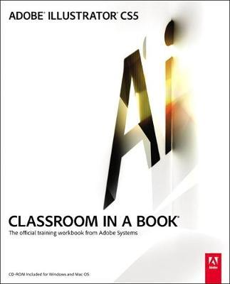 The Best Adobe Illustrator CS5 Classroom in a Book Ever