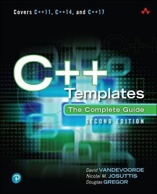C++ Templates : The Complete Guide