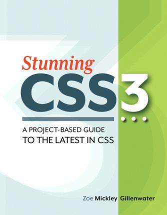 Stunning CSS3: A Project-Based Guide to the Latest in CSS pdf - Mon