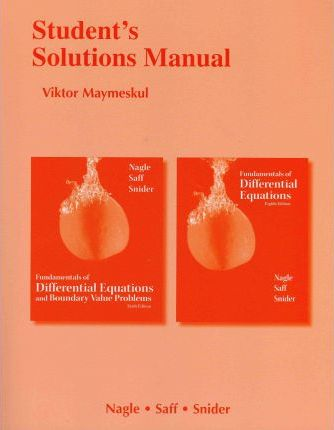 student s solutions manual for fundamentals of differential rh bookdepository com fundamentals of differential equations 9th edition solutions manual fundamentals of differential equations 8th edition solutions manual