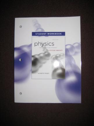 Student Workbook for Physics for Scientists and Engineers: A Strategic Approach