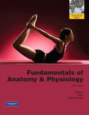 Fundamentals of Anatomy & Physiology Plus Mastering A&P with eText ...