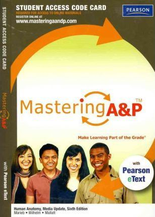 MasteringA&P with Pearson eText -- Standalone Access Card -- for Human Anatomy, Media Update
