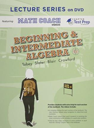 Lecture Series on DVD with Math Coach and Chapter Test Prep Videos for Beginning & Intermediate Algebra