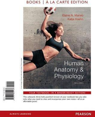 Human Anatomy Physiology Books A La Carte Plus Mastering Ap With