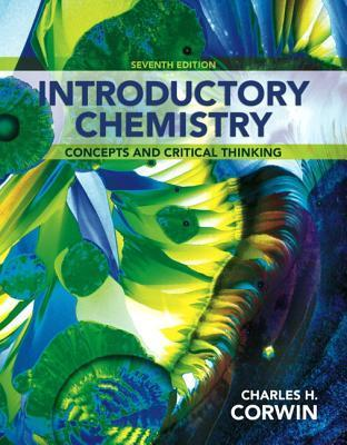 introductory chemistry charles h corwin 9780321803214 rh bookdepository com Lab Manual Notebook General Chemistry Lab Manual