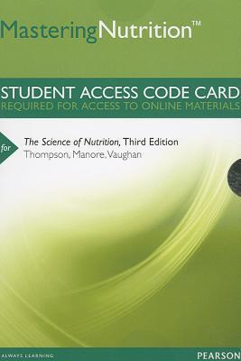 Mastering Nutrition plus MyDietAnalysis -- Standalone Access Card -- for The Science of Nutrition