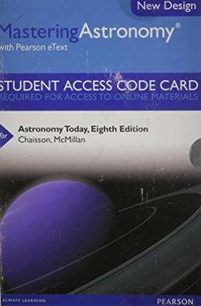 MasteringAstronomy with Pearson eText -- Standalone Access Card -- for Astronomy Today