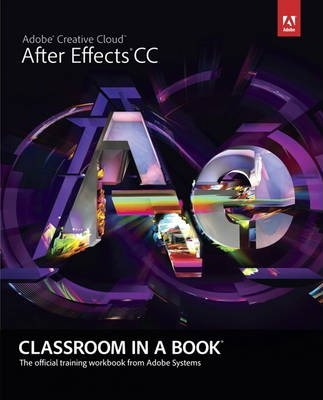 Adobe After Effects Cc Classroom In A Book Adobe Creative Team