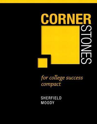 Cornerstones for College Success Compact Plus New Mystudentsuccesslab Update -- Access Card Package