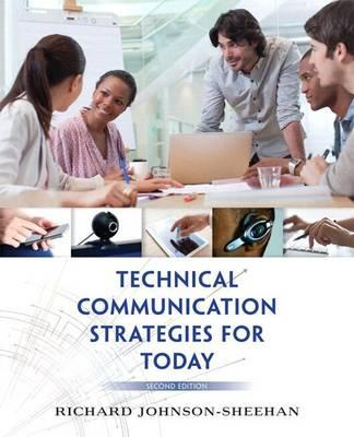 Technical Communication Strategies for Today, Books a la Carte Plus Mywritinglab with Etext -- Access Card Package