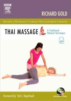 Thai Massage : A Traditional Medical Technique