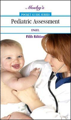 Mosby's Pocket Guide to Pediatric Assessment - Joyce Engel